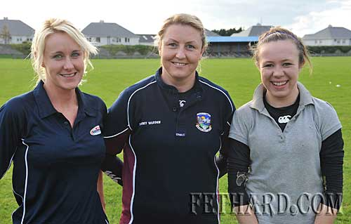 Fethard Junior ladies football team members in training for their first ever county final next week L to R: Jennifer Keane, Jennifer Fogarty and Mary Jane Kearney.