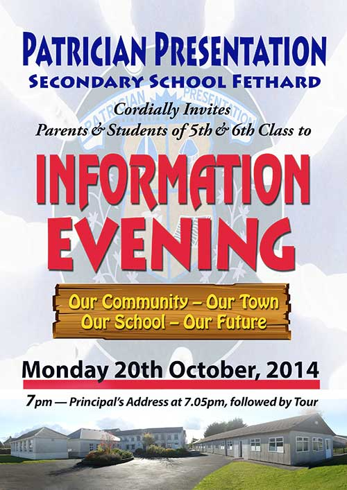 Patrician Presentation Secondary School, Fethard, will hold an Open Evening on Monday, October 20, for 5th and 6th class pupils and their parents. Starting at 7pm with the Principal's address taking place at 7.05pm followed by a tour of the school.